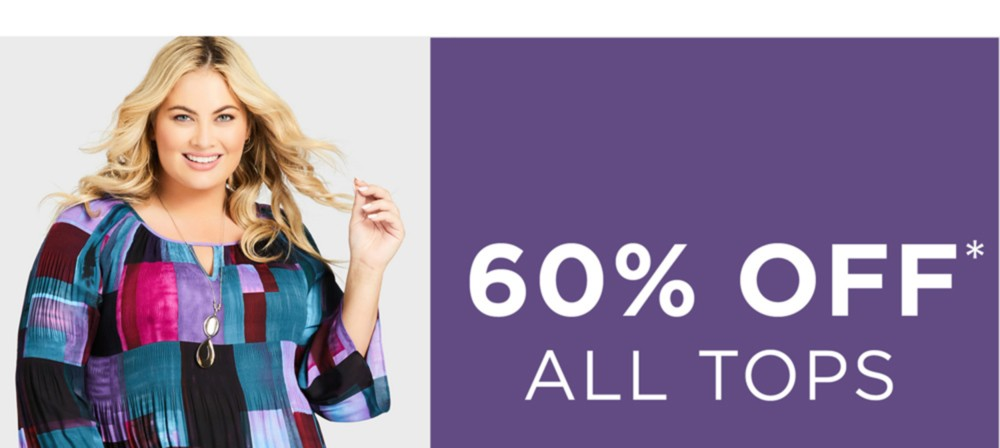 60% Off All Tops - *See Terms & Conditions for full details - Prices as marked - SHOP NOW