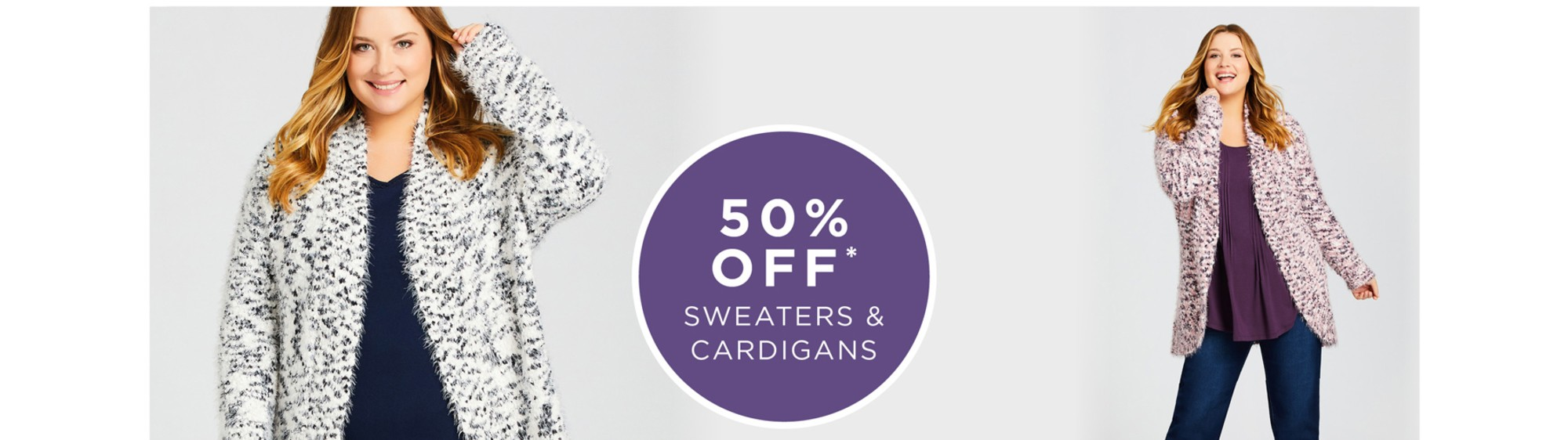 50% Off* Sweaters & Cardigans - See Terms & Conditions for full details - prices as marked - SHOP NOW