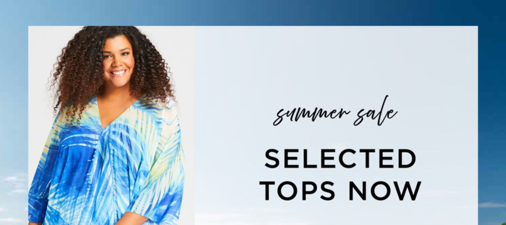 Summer Sale Selected Tops Now $16.98* - Shop Now