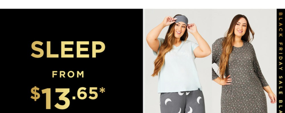 BLACK FRIDAY SALE - SLEEP FROM $13.65* - SHOP NOW - *See Terms & Conditions for Full Details