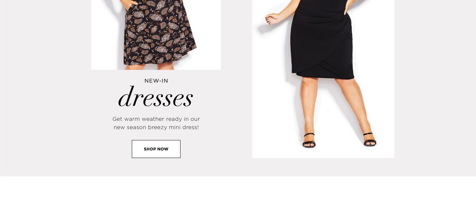 NEW IN - DRESSES - Get warm weather ready in our new season breezy mini dress! - See Terms & Conditions for full details - Prices as marked - SHOP NOW